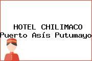 HOTEL CHILIMACO Puerto Asís Putumayo