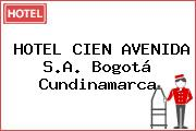 HOTEL CIEN AVENIDA S.A. Bogotá Cundinamarca
