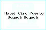 Hotel Ciro Puerto Boyacá Boyacá