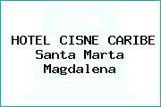 HOTEL CISNE CARIBE Santa Marta Magdalena