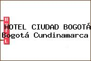 HOTEL CIUDAD BOGOTÁ Bogotá Cundinamarca