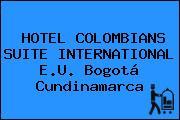 HOTEL COLOMBIANS SUITE INTERNATIONAL E.U. Bogotá Cundinamarca