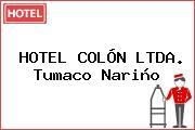 HOTEL COLÓN LTDA. Tumaco Nariño