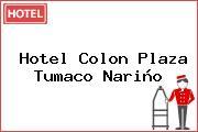 Hotel Colon Plaza Tumaco Nariño