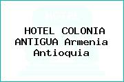 HOTEL COLONIA ANTIGUA Armenia Antioquia