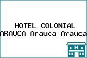 HOTEL COLONIAL ARAUCA Arauca Arauca