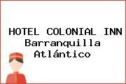 HOTEL COLONIAL INN Barranquilla Atlántico