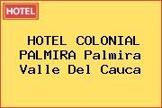 HOTEL COLONIAL PALMIRA Palmira Valle Del Cauca