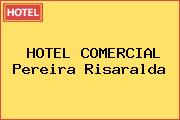 HOTEL COMERCIAL Pereira Risaralda