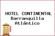 HOTEL CONTINENTAL Barranquilla Atlántico