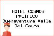 HOTEL COSMOS PACÍFICO Buenaventura Valle Del Cauca