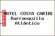 HOTEL COSTA CARIBE Barranquilla Atlántico
