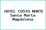 HOTEL COSTA NORTE Santa Marta Magdalena