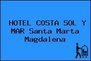 HOTEL COSTA SOL Y MAR Santa Marta Magdalena