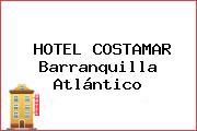 HOTEL COSTAMAR Barranquilla Atlántico
