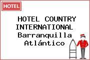 HOTEL COUNTRY INTERNATIONAL Barranquilla Atlántico