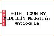 HOTEL COUNTRY MEDELLÍN Medellín Antioquia