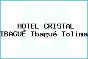 HOTEL CRISTAL IBAGUÉ Ibagué Tolima