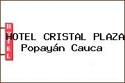 HOTEL CRISTAL PLAZA Popayán Cauca