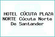 HOTEL CÚCUTA PLAZA NORTE Cúcuta Norte De Santander