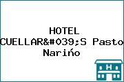 HOTEL CUELLAR'S Pasto Nariño