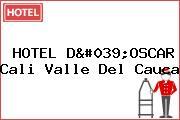 HOTEL D'OSCAR Cali Valle Del Cauca