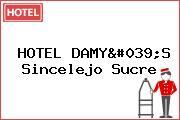 HOTEL DAMY'S Sincelejo Sucre