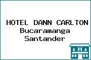HOTEL DANN CARLTON Bucaramanga Santander