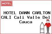 HOTEL DANN CARLTON CALI Cali Valle Del Cauca