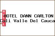 HOTEL DANN CARLTON Cali Valle Del Cauca