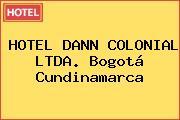 HOTEL DANN COLONIAL LTDA. Bogotá Cundinamarca