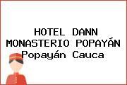 HOTEL DANN MONASTERIO POPAYÁN Popayán Cauca