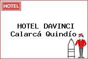 HOTEL DAVINCI Calarcá Quindío