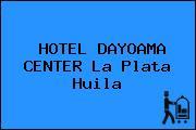 HOTEL DAYOAMA CENTER La Plata Huila