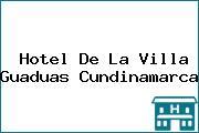 Hotel De La Villa Guaduas Cundinamarca