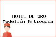HOTEL DE ORO Medellín Antioquia