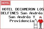HOTEL DECAMERON LOS DELFINES San Andrés San Andrés Y Providencia
