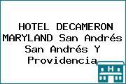 HOTEL DECAMERON MARYLAND San Andrés San Andrés Y Providencia