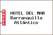 HOTEL DEL MAR Barranquilla Atlántico