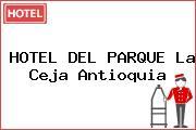 HOTEL DEL PARQUE La Ceja Antioquia