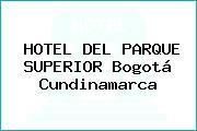 HOTEL DEL PARQUE SUPERIOR Bogotá Cundinamarca