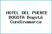 HOTEL DEL PUENTE BOGOTA Bogotá Cundinamarca