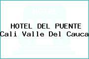 HOTEL DEL PUENTE Cali Valle Del Cauca