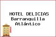 HOTEL DELICIAS Barranquilla Atlántico