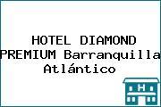 Hotel Diamond Premium Barranquilla Telefono