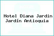 Hotel Diana Jardin Jardín Antioquia