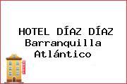 HOTEL DÍAZ DÍAZ Barranquilla Atlántico