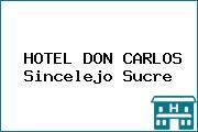 HOTEL DON CARLOS Sincelejo Sucre