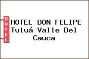 HOTEL DON FELIPE Tuluá Valle Del Cauca