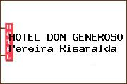 HOTEL DON GENEROSO Pereira Risaralda